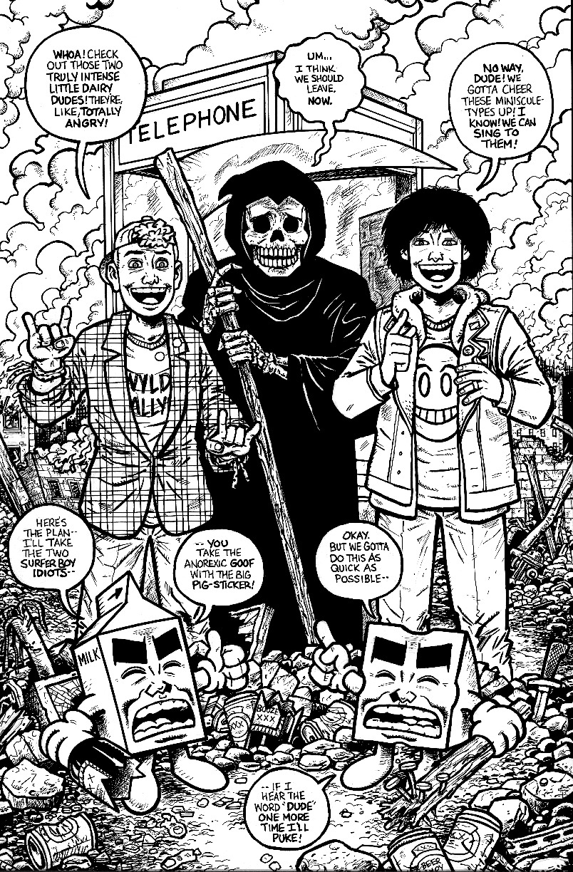 jbacardi:  Milk & Cheese & Bill & Ted! And Death, too. Evan Dorkin, who else?