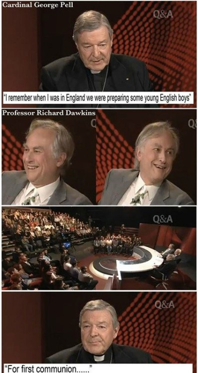 "hourofrats:  ihaveabsolutelynoidea:  fuckyeahsexyatheists:  Oh Dawkins, you nasty little man.  dawkins and i have the same ""teehee double entendre"" face  Hahahahahaha I remember this  your mum laughed so hard at that, Rani hahaha."