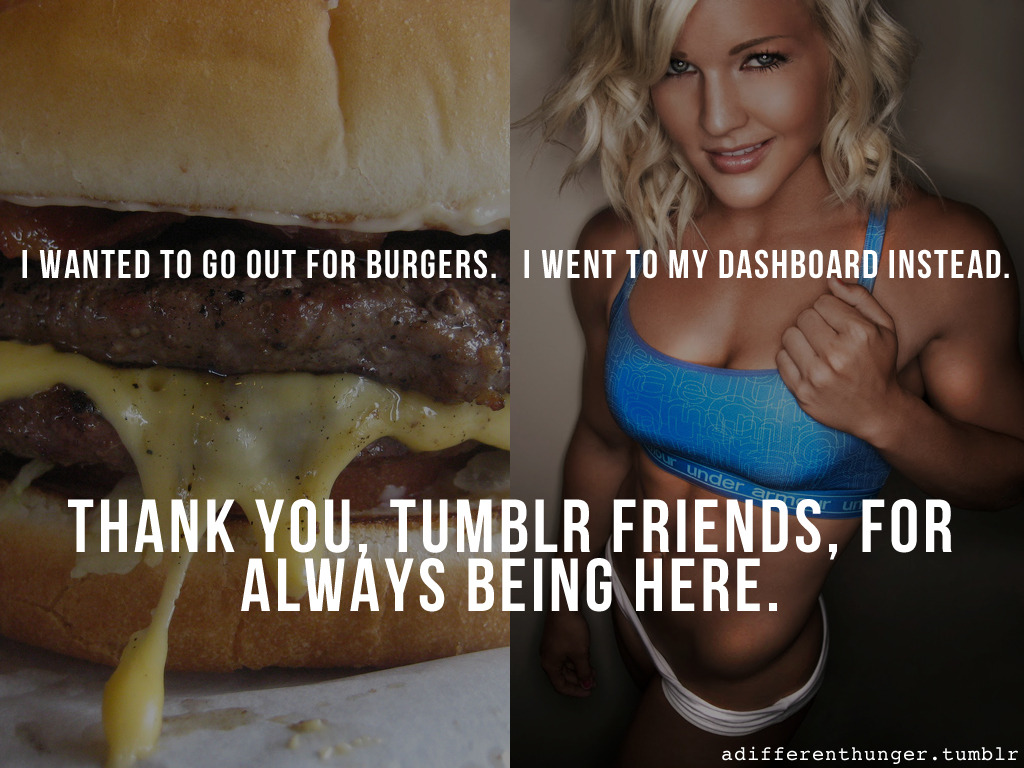 gotfitspo:  Tumblr has really helped with this over the past few weeks. :)