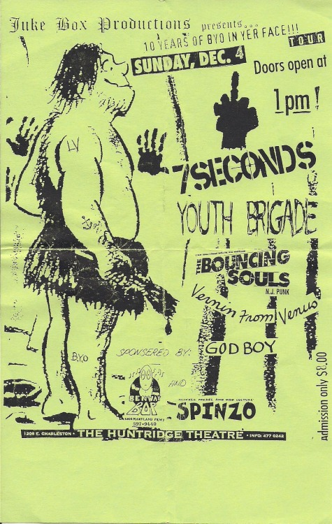 7 Seconds, Youth Brigade, Bouncing Souls, Vermin From Venus, & Godboy @ the Huntridge …what a line up!  Very excited about seeing 7 Seconds & Youth Of Today at Punk Rock Bowling, the Monday Festival line up looks amazing!