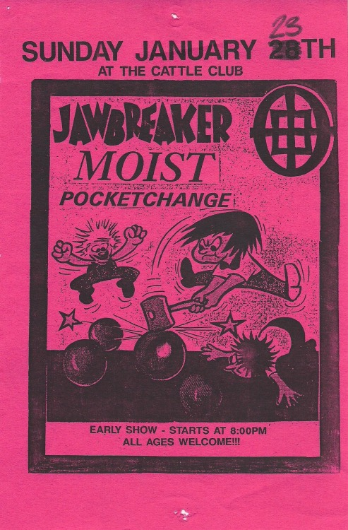 Jawbreaker, Moist, & Pocket Change @ the Cattle Club