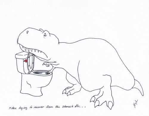 trextrying:  T-Rex Trying to Recover from the Stomach Flu… #TRexTrying