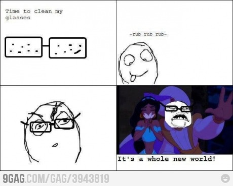 9gag:  People with glasses can relate