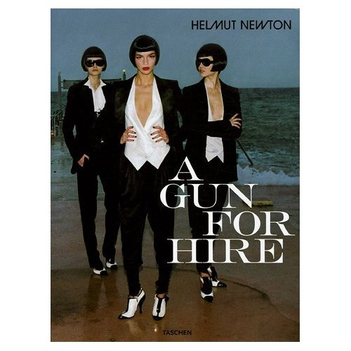 helmut newton, a gun for hire book, genius !