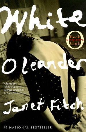 "White Oleander, by Janet Fitch I picked up White Oleander during my first trip to LA last month. One of the friends I was visiting was reading it at the time, and she said ""Yeah it's kind of a bummer but I really enjoy reading it."" And if I had to sum up my whole experience of reading White Oleander, I would probably say that exact thing. Janet Fitch writes beautiful, lyrical prose, but jeeeeeeeeeeesus chips was this a depressing book. Not quite in a ""I am going to spend the next three days sobbing"" kind of way like Where the Red Fern Grows, or in a ""Mankind is utterly doomed"" kind of way like 1984, or even a ""What the fuck is wrong with this author and why does everybody LIKE this"" kind of way like The Velveteen Rabbit. White Oleander is pervasively sad, and there are many times when we are given hope that we know is going to be miserably crushed in the next chapter. However, it ends on a neutral (if not slightly positive) note.  So, now that you know very specifically how depressing this book is or is not, we can get to a bit of plot summary: Astrid's mother, Ingrid, is a frighteningly intense poet who goes to prison after murdering her former lover with the poison of the white oleander flower. Like I said, INTENSE. Astrid is bounced through a series of foster homes (all varying levels of depressing) from the time she is 12 until she turns 18. This is a coming-of-age novel, and one that focuses on the relationships between mothers and daughters, and more specifically on how men ruin the mother-daughter relationship. I think Janet Fitch must have had serious issues with her own father, because male characters with any redeeming qualities are few and far between. In White Oleander, men are cause for obsession, irredeemable selfishness, and almost always betrayal. At one point, Ingrid calls fatherhood a ""social construct,"" which is a really interesting (but, you know, hideously depressing idea) and there are not many examples in the book that prove her wrong.  That said, the real villain in the story here is Ingrid, and one of my favorite things about the novel is how Fitch just lets Ingrid be terrifying and evil. She's brilliant, sure, but you also get the impression that if this were a different kind of book she'd fly around on a broomstick and turn young princes into beasts and throw people off bridges if they didn't answer her riddle correctly. She's Medusa and Medea, the best and the worst example of a woman. She's brilliant, she's hilarious, and she's eerily charming and you might want to watch out because she might kill you just because she's bored and she thinks it might make great material for a poem later.  Her daughter has a bit of a Bella Swann complex, in that she's a blank slate and generally mirrors whichever woman happens to be passing through her life at the moment, but it is so, so, sosososososo great to watch her go from being a terrified pre-teen to naive teenager to hardened street rat to survivor to artist. Astrid makes a lot of terrible decisions in the book because of her need for love and acceptance, and each mistake leaves it share of mental (and physical) scars, but she grows. She also doesn't spend a lot of time beating herself up with regret, which I appreciate.  This is definitely a book-club type book, in that there's a lot of heavy ~*~symbolism~*~ and there's a lot you can talk about in a way that will make you feel very literary and smart. It does indeed have very lush and descriptive writing (think Francesca Lia Block for adults), and some pretty raw emotional depths. Thankfully, it never gets overly sentimental, and those looking for a Big Redemption or a Grand Emotional Speech will be disappointed. It is an excellent read, and I would highly recommend it to any other woman. Even the sad parts are good, I promise."