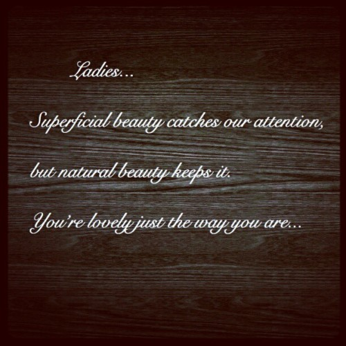 Yep. #Beauty #Loveliness #Natural #Better (Taken with instagram)