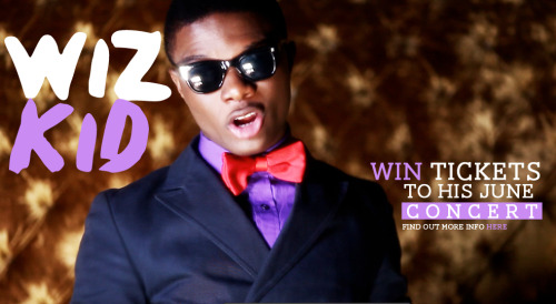 Last Day to Win Tickets to the Wizkid UK TOUR London, Courtesy of Afriversal.  For info on how to enter visit Afriversal: http://www.afriversal.com/2012/03/wizkid-uk-tour-win-london-hmv-apollo-tickets/