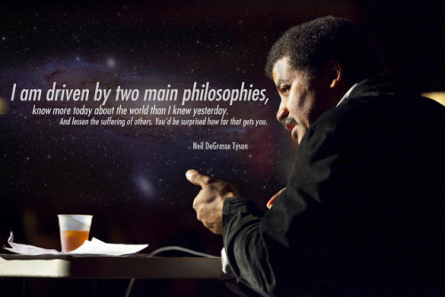 quantumaniac:  Neil deGrasse Tyson Quote