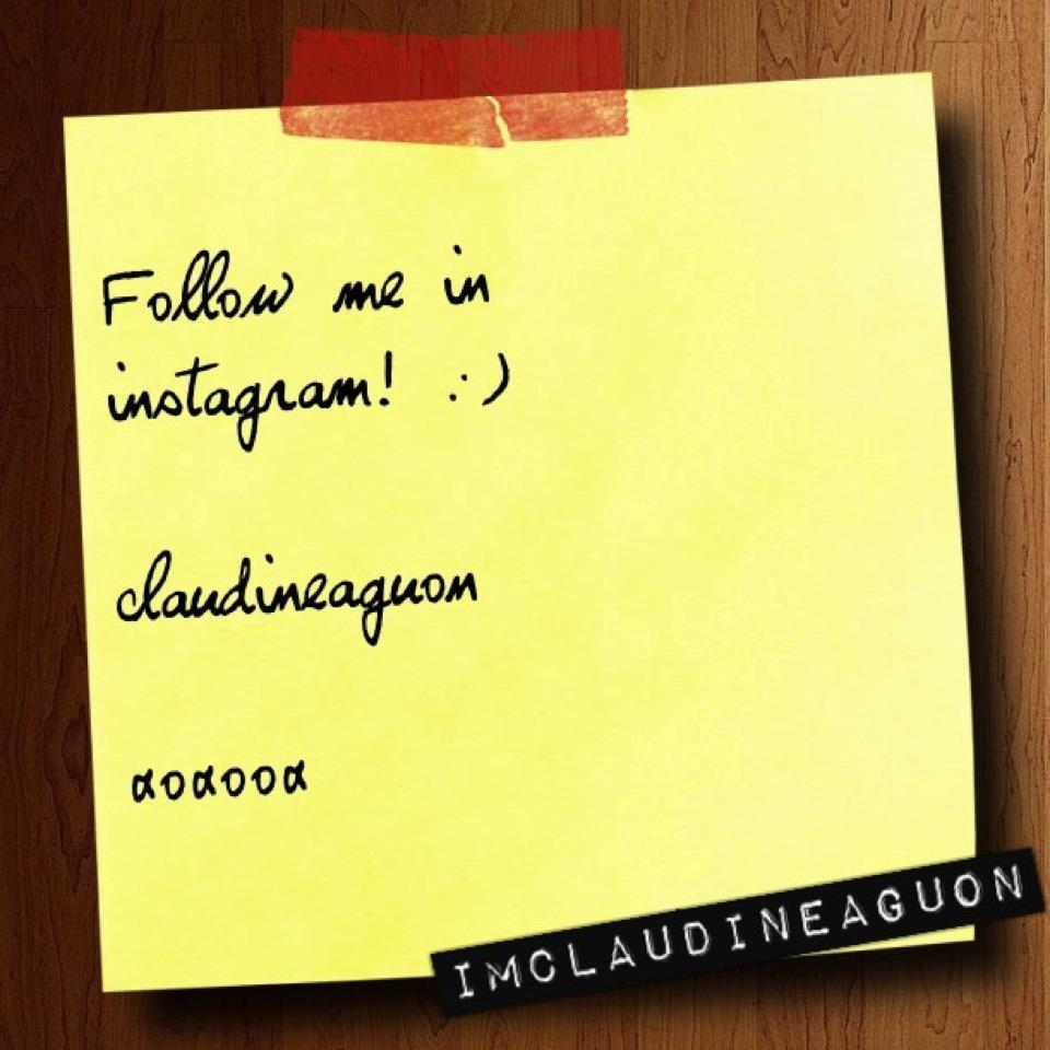 FOLLOW ME IN INSTAGRAM :)