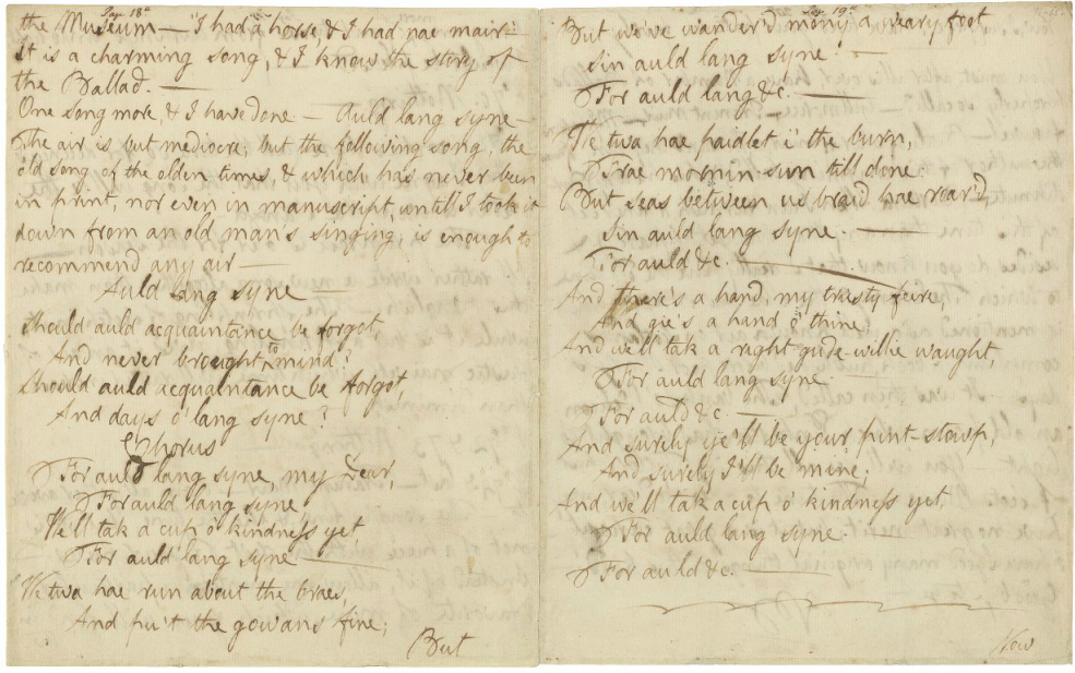 "mondonoir:  A manuscript of ""Auld Lang Syne"", September 1793, Robert Burns In 1793, Robert Burns filled a twenty-page letter with comments on seventy-four songs that editor George Thomson had proposed to include in a musical anthology."