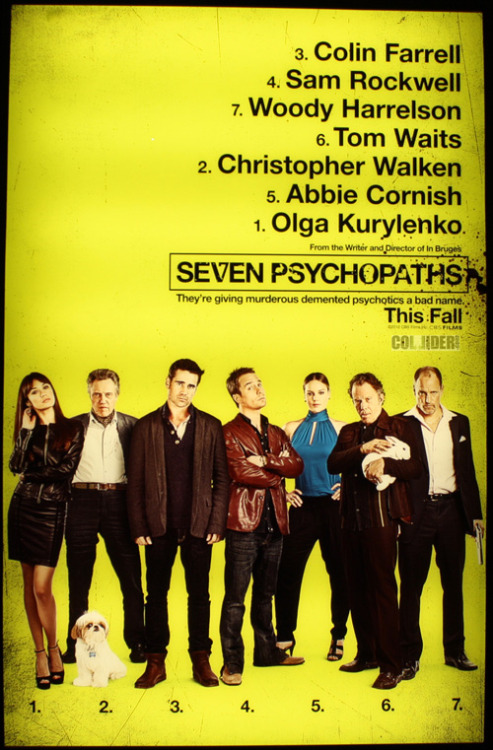 totalfilm:  First poster arrives for Seven Psychopaths Seven Psychopaths, the latest crime comedy from In Bruges director Martin McDonagh, has released a first teaser poster, spotted by Collider at this year's CinemaCon festival.  God, I can't wait to watch this movie.