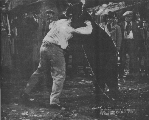 rcmerchant:  Lon Chaney Jr. wrestling a bear in a scene now lost from The Wolf Man (1941)