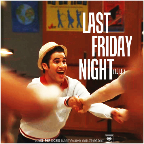 3x04 Pot O' Gold | Last Friday Night (T.G.I.F.) Alternative Cover