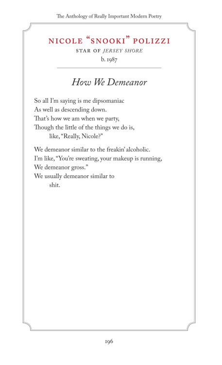"""How We Demeanor"" - a modern poem by Nicole ""Snooki"" Polizzi."