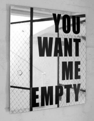 """you want me empty"" by cordula ditz"