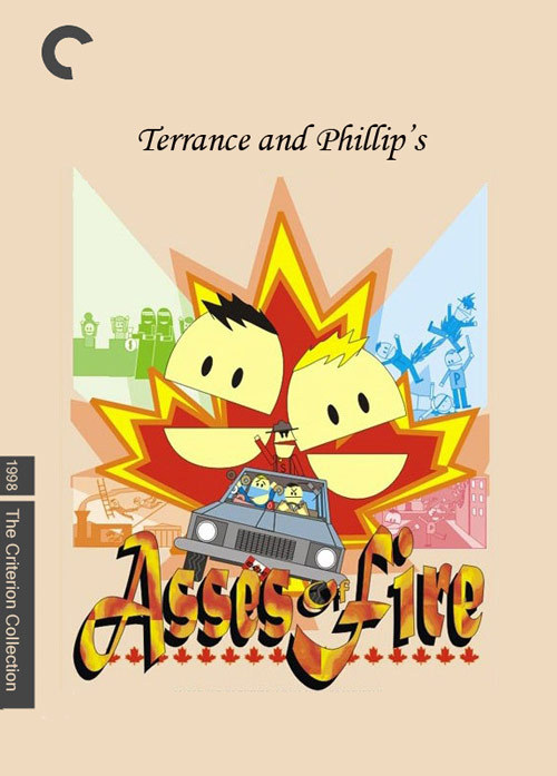 "fakecriterions:  Asses of Fire [1998] From South Park: Bigger, Longer and Uncut ""Double Fakeout"" submission from Sam Milman."