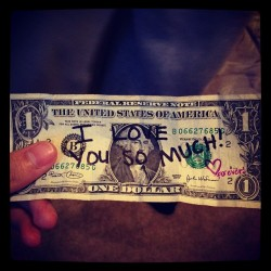 She gave me a dollar! (⌒-⌒; ) @jacque_lopez #true #relationship #sweet #cute #love #notes #memories #special  (Taken with instagram)