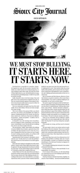 "thedailywhat:  Anti-Bullying Stand of the Day: In a courageous move for the newspaper industry, Iowa's Sioux City Journaldevoted the entirety of its Sunday front page to an editorial about a local gay teen who recently committed suicide. Kenneth Weishuhn, just 14, was ""a kind-hearted, fun-loving teenage boy,"" the editorial reads.  ""This is not a failure of one group of kids, one school, one town, one county or one geographic area. Rather, it exposes a fundamental flaw in our society, one that has deep-seated roots. Until now, it has been too difficult, inconvenient — maybe even painful — to address. But we can't keep looking away.""  Beautifully played. [shortformblog]"