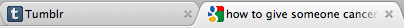 faggest:  reblog if these are always your tabs (: