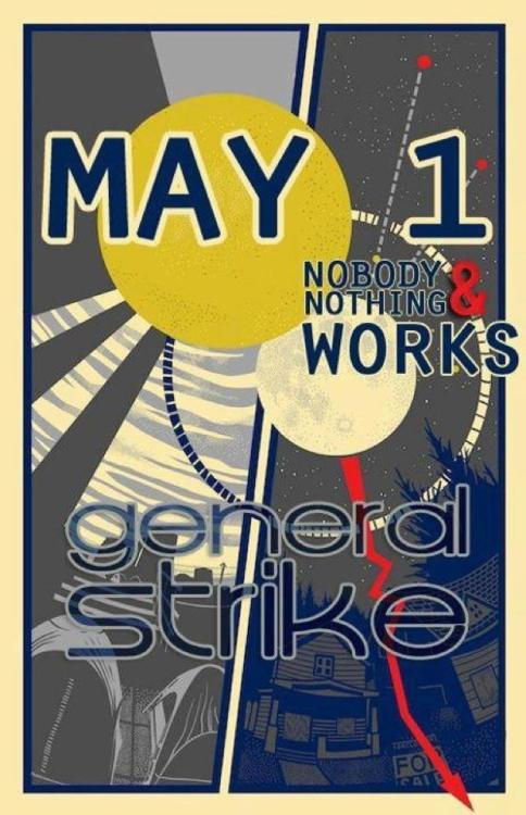 #M1GS General Strike. Next Week! #MayDay #occupy