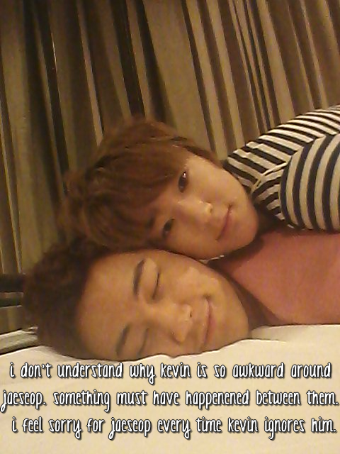 i don't understand why kevin is so awkward around jaeseop. something must have happenened between them. i feel sorry for jaeseop every time kevin ignores him.    i think it's the script of their life lol