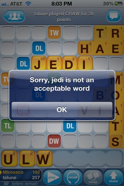 "The creators of Words with Friends are obviously Trekkies… ""this isn't the word you're looking for…"""