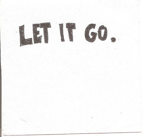Let it go. by ◀diane▶ on Flickr.