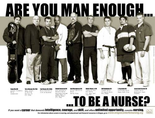To all the men out there: REAL MEN CHOOSE NURSING!  We want you!  And it's a good way to pick up chicks…..jk :)