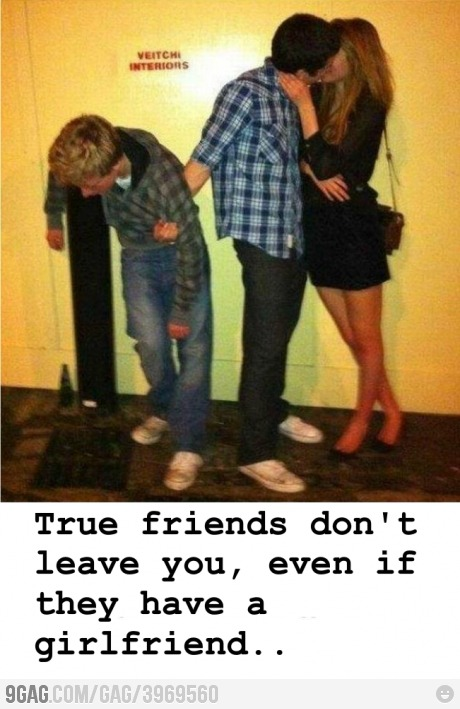 9gag:  True Friend, like a boss