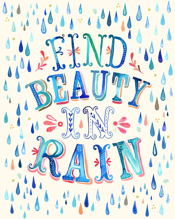 Find Beauty in the Rain