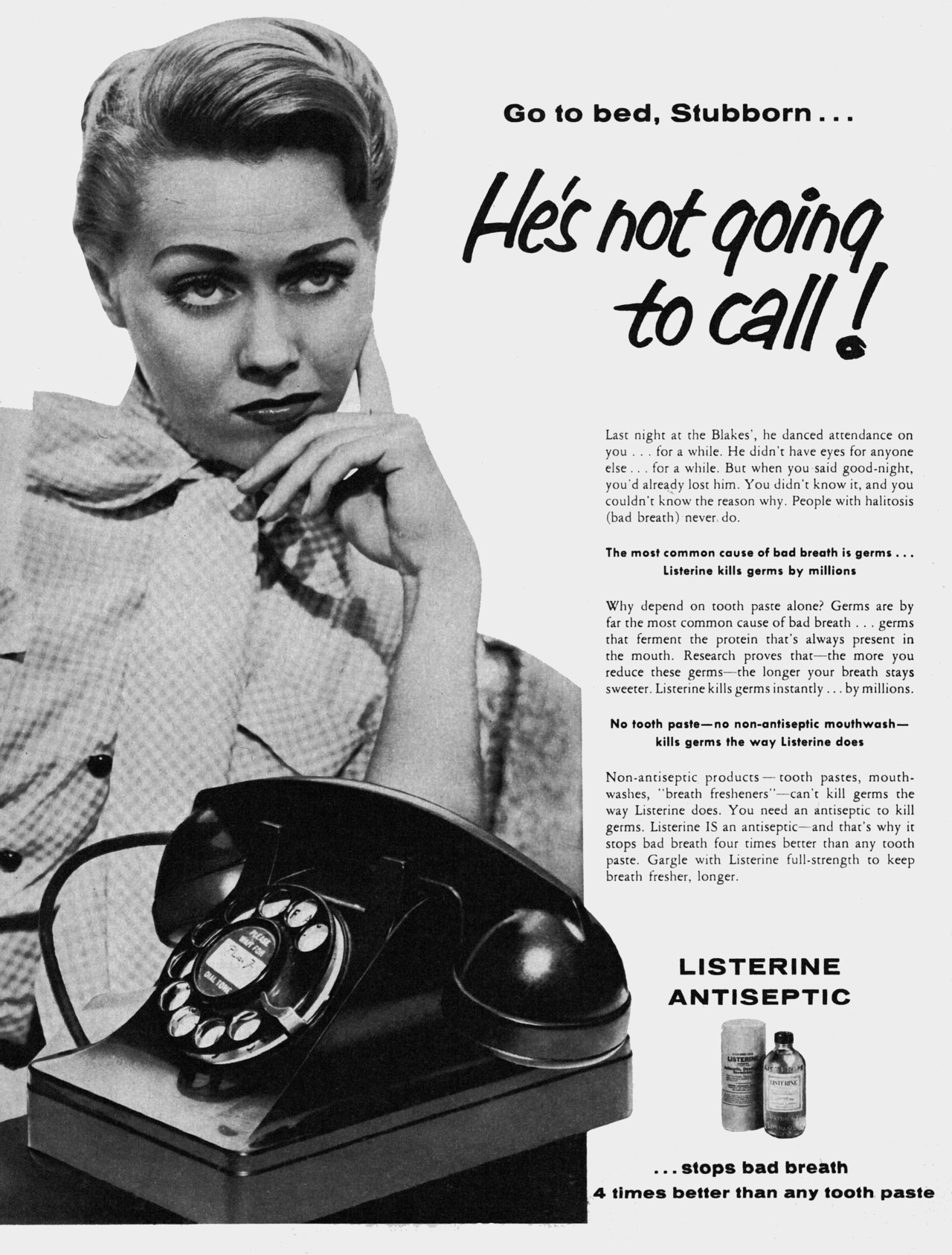 """Go to bed, Stubborn… He's not going to call!"" Listerine, 1956"
