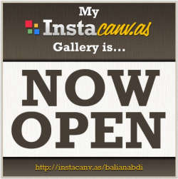 My gallery is NOW OPEN! Visit http://instacanv.as/balianabdi