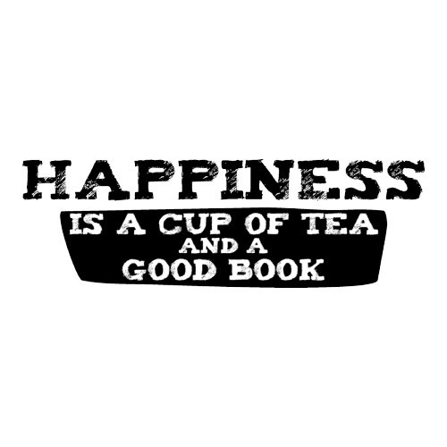 Happiness is a cup of tea and a good book. And possibly snuggling up by an open fire while the rain and wind are howling outside the window.  Winter has its moments too.