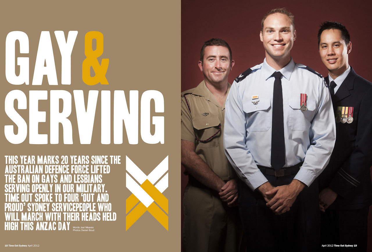 Here's a portrait i took of three openly gay servicemen who participated in today's ANZAC day march, it was for a feature in this months Time Out Sydney magazine. I shot it my home studio and it was a real pleasure to do. The three gents were full of charm and pride.   It made me realise i have preconceived ideas about the military being overrun by macho bravado, and being gay and serving would mean a life lived as an outcast and victim of bullying. But evidently it's not as bad as i'd imagined. These guys pride in their work and themselves is inspiring.