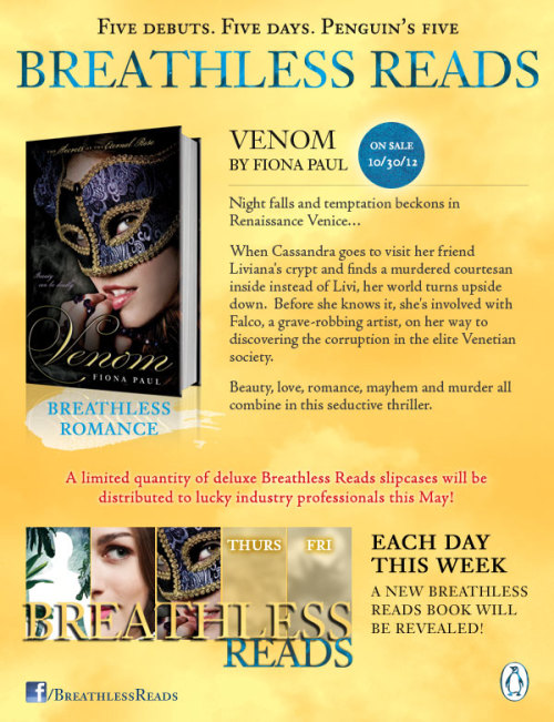 penguinteen:  Yesssssssssssss! Venice, mystery, murder and romance—what else could you possibly want from a book? Just wait till you meet Falco, you guys. Your heart will stop.  breathlessreads:  Introducing the third title in our Fall 2012 Breathless Reads campaign—VENOM by Fiona Paul! VENOM releases on October 30, 2012. You can read an excerpt from it (and THE INNOCENTS and ORIGIN) here! Become a fan of Breathless Reads on Facebook!   Italy… um yeah I'll read it.