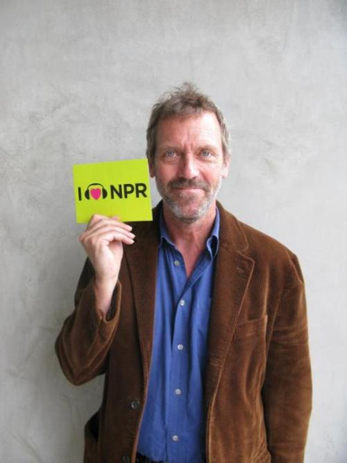npr:  Hugh Laurie loves NPR, too.