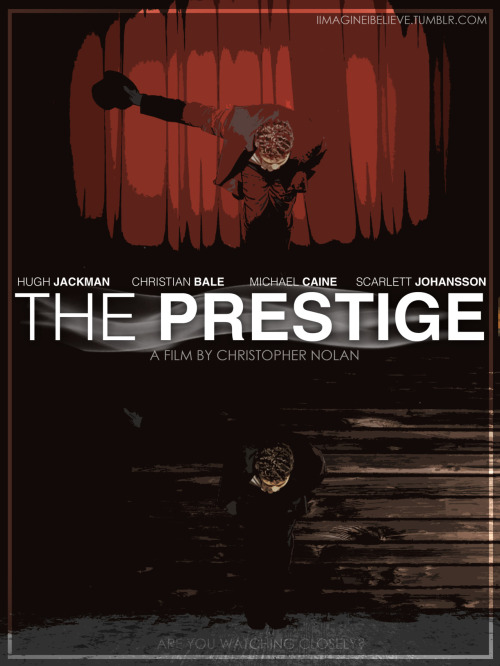 The Prestige by I Imagine, I Believe