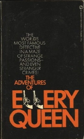 "Signet used this cover on THE ADVENTURES OF ELLERY QUEEN before dreaming up the framed-photo design that it used throughout the rest of the 1970s. There are 11 stories in this collection. The best is probably ""The Mad Tea Party,"" which was dramatized during the 1970s series starring Jim Hutton."