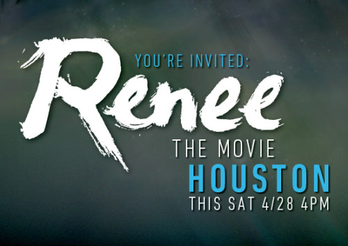 "Houston, TX, there are 100 seats open for a free screening of ""Renee"" The Movie this Saturday at 4PM. Reserve your seat now!! http://wrt.lv/IEljO8"