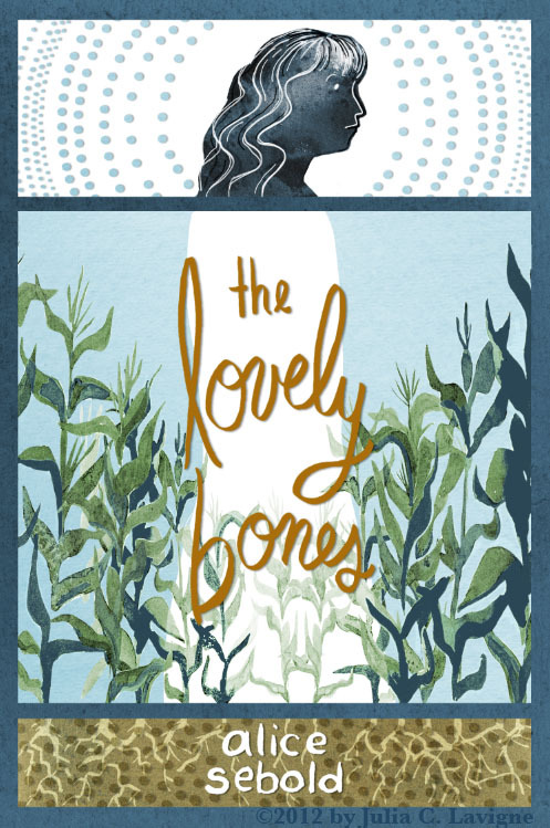 Here's the front cover of my book design for Alice Sebold's novel The Lovely Bones. I'm just too darn happy with how it came out, I had to at least post the front design! I'll post my process and the back design in a few days, I have to tweak some things in indesign.  Also, thanks to everybody with all the feedback with my type last week! Ya'll helped a lot. <3