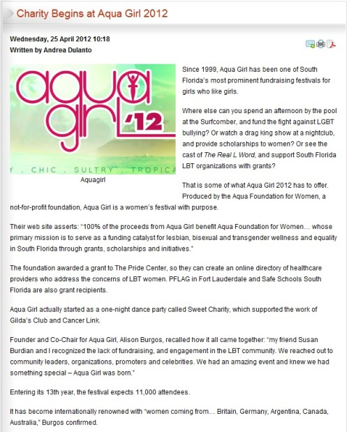 Aqua Girl has been featured on South Florida Gay News. Find out which event will fit your budget and interests so you can support this women's festival with purpose. http://www.southfloridagaynews.com/news/local-news/6054-charity-begins-at-aqua-girl-2012.html