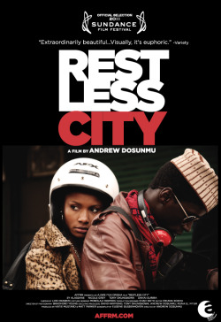 RESTLESS CITY opens Friday, April 27 in NY, LA + ATL.  Support black indie film!  Showtimes & tix at www.affrm.com.