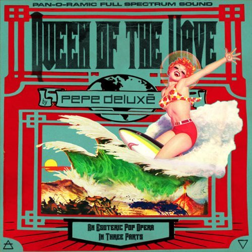 Pepe Deluxe - Queen of the Wave While it suffers of having the repeat value of an episode of a shitty soap opera, Pepe Deluxe's Queen of the Wave earns full marks as a bombastic psychedelic baroque pop opera gone absolutely fucking nuts. If melismatic, esoteric or eclectic music is your style; put away those prog-rock records and meet your new best friend. (9/10) ———————————————————————- Follow us! Entertainment review blog: That's My Dad  Tumblr: http://itwascoolandfunny.tumblr.com/ Twitter: @itsmydad