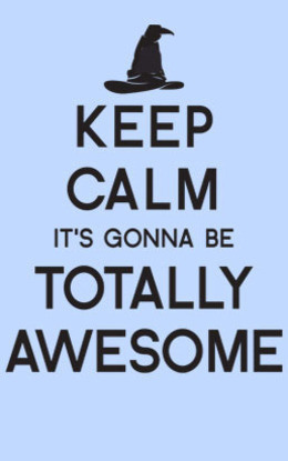 keepcalmc-est-la-vie:  IT'S GONNA BE TOTALLY AWESOME!!!!!