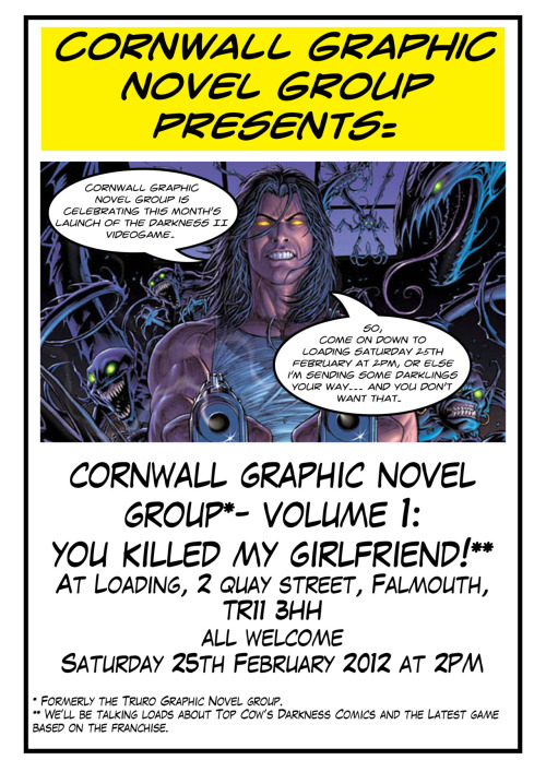 First meeting as Cornwall Graphic Novel Group, back in February. It's been neat having the meetings in Loading these past few months. Huge meet on The Darkness as the The Darkness II videogame was out that month and I was all about Jackie's universe as I was reviewing the game for BeefJack as well. EK