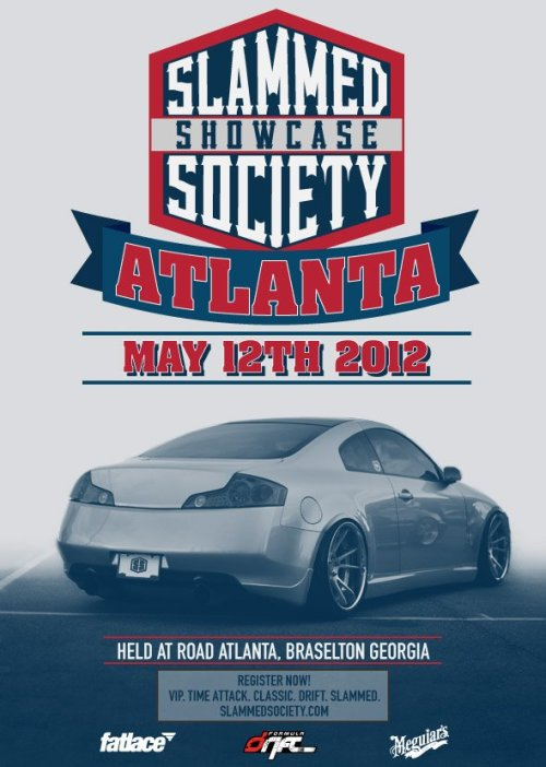 @FormulaDrift + @Fatlace present: SLAMMED SOCIETY SHOWCASE on May 12, 2012 at Road Atlanta