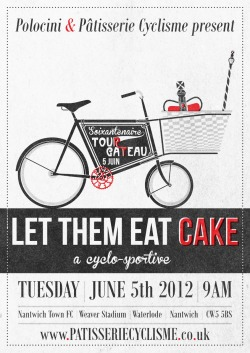 "The Pâtisserie Cyclisme Jubilee ""Let them eat cake"" Ride."