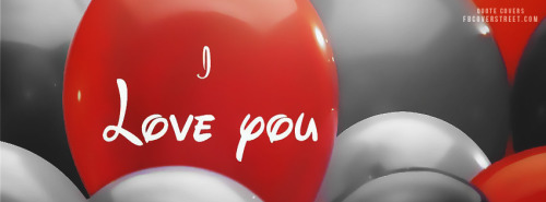 I Love You - Balloons Facebook Cover