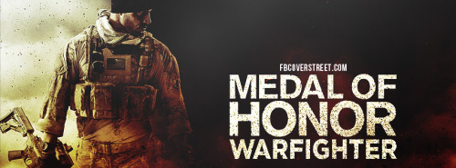 Medal Of Honor Warfighter Facebook Covers
