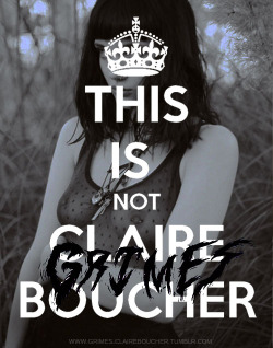 HI THIS IS NOT CLAIRE BOUCHER NOR GRIMES